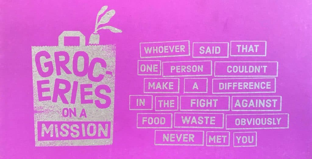 """Quote on imperfect food box """"whoever said that one person couldn't make a difference in the fight against food waste"""