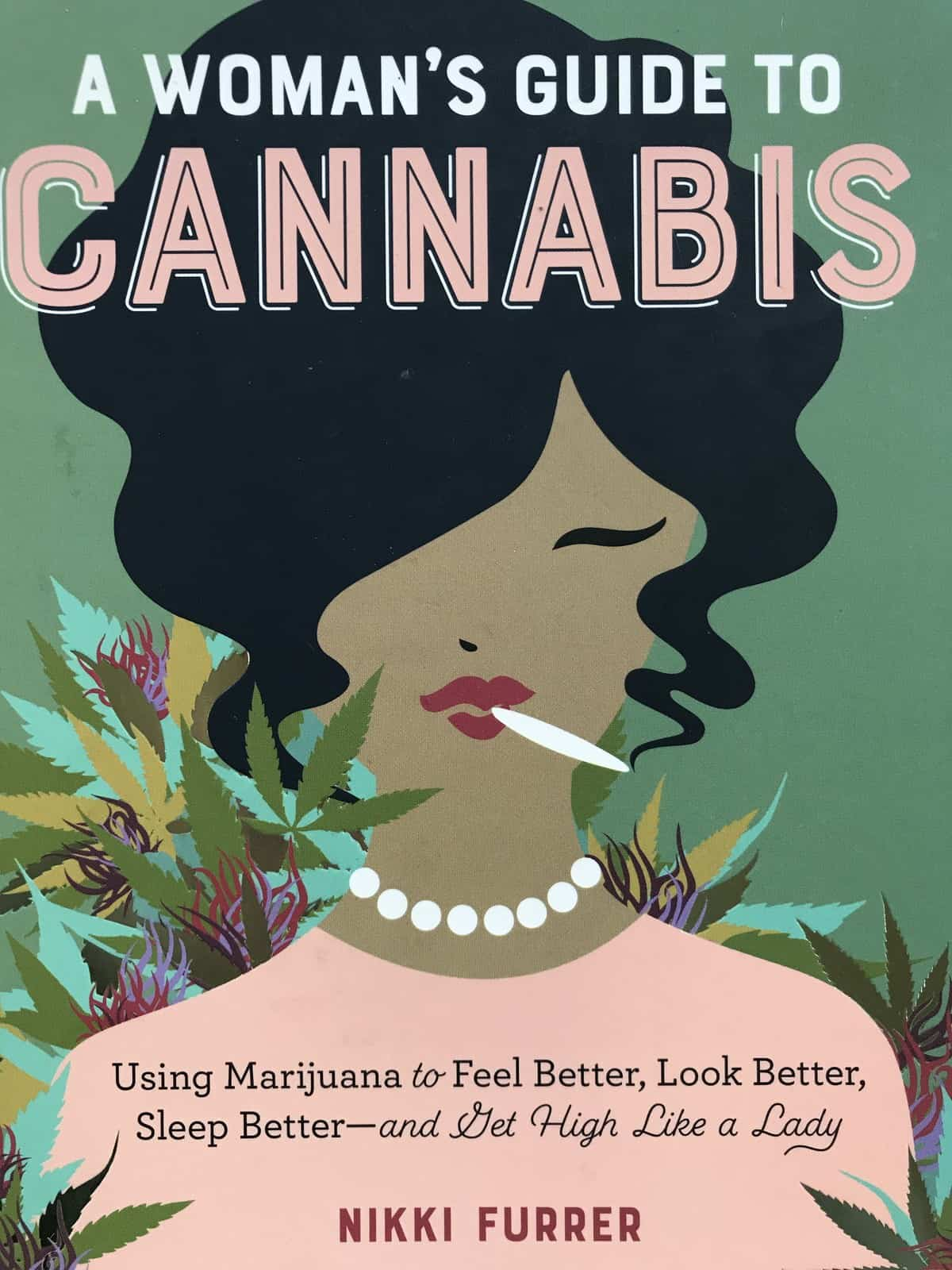 Book Review – A Woman's Guide to Cannabis by Nikki Furrer