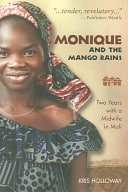 Cover of Memoir Monique and the Mango Rains by Kris Holloway
